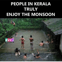 So beautiful!😍 rvcjinsta: PEOPLE IN KERALA  TRULY  ENJOY THE MONSOON  RVCJ  WWW.RVCJ.COM So beautiful!😍 rvcjinsta