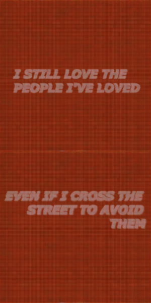 Cross The Street: PEOPLE I'VE LOVED   EVEN SFS CROSS THE  STREET TO AVOID  THEN