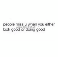 "Foh, Good, and Got: people miss u when you either  look good or doing good  @ QWORLDSTAR ""Seems like everyone wants to start f*ckin with you when you got everything together...FOH!"" 💯 @QWorldstar https://t.co/1HgbW94n2e"