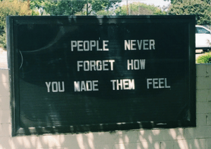 Never, How, and Them: PEOPLE NEVER  FORGET HOW  YOU NADE THEM FEEL