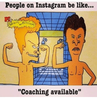 """Be Like, Gym, and Instagram: People on Instagram be like...  """"Coaching available"""" Its the online coaching season 😂"""