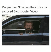Blockbuster, Drive By, and Hello: People over 30 when they drive by  a closed Blockbuster Video Hello darkness, my old friend. @sean_speezy
