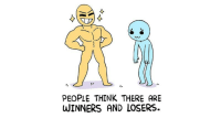 "<p><a href=""http://memehumor.net/post/166514733948/this-web-comic-about-losing-will-inspire-you"" class=""tumblr_blog"">memehumor</a>:</p>  <blockquote><p>This Web Comic About Losing Will Inspire You</p></blockquote>: PEOPLE THINK THERE ARE  WINNERS AND LOSERS. <p><a href=""http://memehumor.net/post/166514733948/this-web-comic-about-losing-will-inspire-you"" class=""tumblr_blog"">memehumor</a>:</p>  <blockquote><p>This Web Comic About Losing Will Inspire You</p></blockquote>"