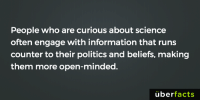 Memes, 🤖, and Seekers: People who are curious about science  often engage with information that runs  counter to their politics and beliefs, making  them more open-minded.  uber  facts http://www.seeker.com/people-who-are-curious-about-science-are-more-open-minded-about-politi-2225424793.html