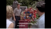 Versatile Shooter Mcgavin format?: people who didn't  donate to his  me  ofundme  - congratulations  murderer. Versatile Shooter Mcgavin format?