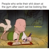 Gym, Memes, and Shit: People who write their shit down at  the gym after each set be looking like  C: @thegainz 🙄