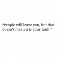 "Mean, Will, and You: ""People will leave you, but that  doesn't mean it is your fault."""
