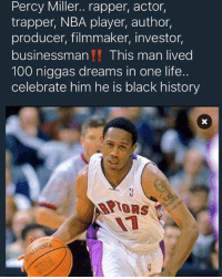 Salute to Master P 💪👏 BlackHistoryMonth: Percy Miller.. rapper, actor,  trapper, NBA player, author,  producer, filmmaker, investor,  businessman  This man lived  100 niggas dreams in one life.  celebrate him he is black history Salute to Master P 💪👏 BlackHistoryMonth
