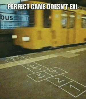 Exie: PERFECT GAME DOESN'T EXI  busserT