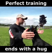 The bond is so strong <3: Perfect training  ends with a hug The bond is so strong <3