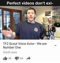 scout: Perfect videos don't exi  TF2 Scout Voice Actor We are  Number One  35,645 views  4K 34