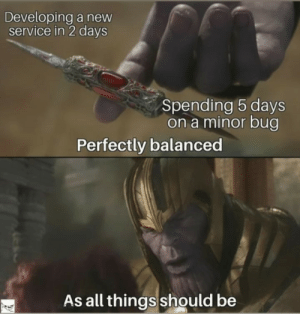 Perfectly balanced: Perfectly balanced