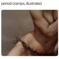 Funny, Memes, and Period: period cramps, illustrated SarcasmOnly