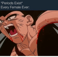 Nibbas really out here bleeding out they coochie ☆━━━━━━━━━━━━━━━━━☆: Periods Exist*  Every Female Ever: Nibbas really out here bleeding out they coochie ☆━━━━━━━━━━━━━━━━━☆