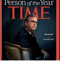 "clap: Person of the Year  JEB BUSH  ""PLEASE CLAP"""