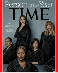 """Memes, Time, and Silence: Person of the Year  TME  THE  SILENCE  BREAKERS  THE VOICES  THAT LAUNCHED  A MOVEMENT """"The Silence Breakers"""": The anti-harassment MeToo movement has been named Time magazine's Person of the Year."""
