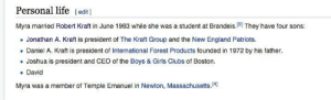 and_the_furtive_pygmy_so_easily_forgotten.jpg: Personal life [edit ]  Myra married Robert Kraft in June 1963 while she was a student at Brandeis.191 They have four sons:  . Jonathan A. Kraft is president of The Kraft Group and the New England Patriots.  . Daniel A. Kraft is president of International Forest Products founded in 1972 by his father.  . Joshua is president and CEO of the Boys & Girls Clubs of Boston.  David  Myra was a member of Temple Emanuel in Newton, Massachusetts.4] and_the_furtive_pygmy_so_easily_forgotten.jpg