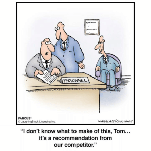 """Farcus: PERSONNEL  FARCUS  LaughingStock Licensing Inc  WAISOLASS COUCTHART  """"I don't know what to make of this, Tom...  it's a recommendation from  our competitor."""""""