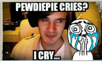 This Feels -PewdieFab≥﹏≤: PEWDIEPIE CRIES?  COMO  I CRY This Feels -PewdieFab≥﹏≤