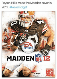 WELP!: Peyton Hillis made the Madden cover in  2012  #Never Forget  SPORTS  MADDEN  12 WELP!