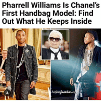 "Memes, 🤖, and Yes: Pharrell Williams is chan  First Handbag Model: Find  Out What He Keeps Inside  News Chanel guy Lagerfield said it's not very ""chichi"" if you care to slide 😂😂😂😩 well now that u mention it.. 🤔 yes it is"