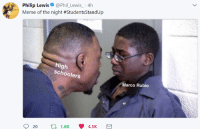 Blackpeopletwitter, Meme, and Marco Rubio: Philip Lewis@Phil Lewis-4h  Meme of the night #Studen&StandUp  High  schoolers  Marco Rubio  20  tl 1.6K 4.5K <p>Rubio was scared straight (via /r/BlackPeopleTwitter)</p>