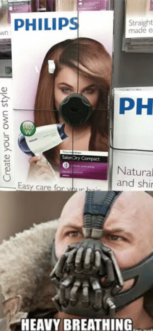 No one cared who I was, until I put on the mask: PHILIPS  Straight  made e  PH  SalonDry Compact  Natural  and shi  HEAVY BREATHING No one cared who I was, until I put on the mask