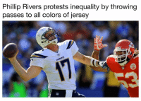 Phillip Rivers, Jersey, and All: Phillip Rivers protests inequality by throwing  passes to all colors of jersey 👏👏👏   Credit - The Kicker