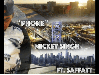 Phone, Awesome, and Mickey: PHONE  92  MICKEY SINGH  FT. SAFFATT Awesome 3