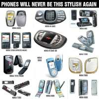 Nokia phones were awesome.: PHONES WILL NEVER BE THIS STYLISH AGAIN  NOKIA N-GAGE  NOKIA 6600  NOKIA N93  NOKIA 3250 E(PRESS MUSIC  NOKIA N-GAGE  DD  NOKIA 7280  NOKIA  3650  NOKIA 7600  NOKIA PRISM  NOKIA BI08  NOKIA 9500  NOKIA 7280 Nokia phones were awesome.
