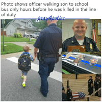 This heartbreaking picture of Lt. Aaron Allan taking his son to school hours before he was killed shows us thet BlueLivesMatter. Please, heroes, stay safe out there. RIP Lt. Aaron Allan. Like my posts? Follow my partners @back.the.badge @veterans_сome_first police cop cops thinblueline lawenforcement policelivesmatter supportourtroops BlueLivesMatter AllLivesMatter brotherinblue bluefamily tbl thinbluelinefamily sheriff policeofficer backtheblue AaronAllan: Photo shows officer walking son to school  bus only hours before he was killed in the line  of duty  y4polic This heartbreaking picture of Lt. Aaron Allan taking his son to school hours before he was killed shows us thet BlueLivesMatter. Please, heroes, stay safe out there. RIP Lt. Aaron Allan. Like my posts? Follow my partners @back.the.badge @veterans_сome_first police cop cops thinblueline lawenforcement policelivesmatter supportourtroops BlueLivesMatter AllLivesMatter brotherinblue bluefamily tbl thinbluelinefamily sheriff policeofficer backtheblue AaronAllan