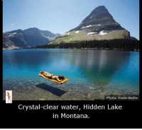 Memes, Montana, and Water: Photo: Travis Burke  Crystal-clear water, Hidden Lake  in Montana.