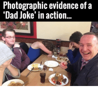 Dad Joke: Photographic evidence of a  'Dad Joke' in action..