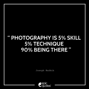 """Friends, Life, and Photography: PHOTOGRAPHY IS 5% SKILL  5% TECHNIQUE  90% BEING THERE""""  Joseph Radhik  јеріс  quotes #2667 #Life Original by @josephradhik ( Joseph Radhik , Founder @storiesbyjosephradhik ) 🏷 Tag all your photography friends and go follow!"""