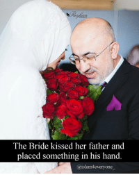 """The Bride kissed her father and placed something in his hand. Everyone in the room was wondering what was given to the father by the bride. The father could feel the suspense in the air and all eyes were on him to divulge the secret and say something. So he announced: """" Ladies and Gentlemen, today is the luckiest day of my life. Then he raised his hands with what is his daughter gave him and said…… My daughter has finally returned my Credit Card to me!!!"""" 💳 The whole audience burst into laughter……. …..Except the Groom 😳 TAG AND SHARE --------------------- Beautiful photo from @reyhanphotography: PHOTOGRAPHY  The Bride kissed her father and  placed something in his hand  islam4 everyone The Bride kissed her father and placed something in his hand. Everyone in the room was wondering what was given to the father by the bride. The father could feel the suspense in the air and all eyes were on him to divulge the secret and say something. So he announced: """" Ladies and Gentlemen, today is the luckiest day of my life. Then he raised his hands with what is his daughter gave him and said…… My daughter has finally returned my Credit Card to me!!!"""" 💳 The whole audience burst into laughter……. …..Except the Groom 😳 TAG AND SHARE --------------------- Beautiful photo from @reyhanphotography"""