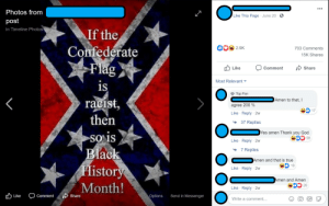 Black History Month, Confederate Flag, and God: Photos from  Like This Page June 20  post  in Timeline Photos  If the  Confederate  Flag  is  racist,  then  2.9K  703 Comments  15K Shares  Comment  Like  Share  Most Relevant  Top Fan  Amen to that, I  agree 200%  17  Like Reply 2w  37 Replies  Yes amen Thank you God  SO is  Black  History  Month!  58  Like Reply 2w  7 Replies  Amen and that is true  19  Like Reply 2w  Amen and Amen  Like Reply 2w  Send in Messenger  Like  Comment  Share  Options  Write a comment...  O  GIP This Racist BS Shared Unironically by Someone Who Was Born and Raised in a Union State