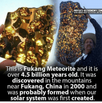 Memes, Solar System, and 🤖: PHYSICS-ASTRONOMY COM  WE RECURIOUSABOUT THE UNIVERSE ARE YOU?  This is Fukang Meteorite and it is  over 4.5 billion years old. It was  discovered in the mountains  near Fukang, China in 2000 and  was probably formed when our  solar system was first created. @Regrann from @dark_universe_09 - In The wonders of the universe, Anything is possible. 📚 dark_universe_09 dark_universe_09 ‭‭ Kemet Kings Negus Ankhlife Ancestors AncientKnowledge HigherConsciousnessuk SpiritualGangster PlantLife SpiritualFamily Facts Truth ThirdEyeOpen TruthSeeker RealTalk WakeUp WiseUp RiseUp Melanin queens Vegan Realist Blactivist Hacktivist Activist - regrann