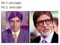 Memes, 🤖, and Why: Pic 1: Ami tabh  Pic 2: Amit abh I don't know why i laughed at this 😂😂😂