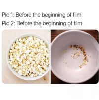 Film, Who, and Can: Pic 1: Before the beginning of film  Pic 2: Before the beginning of film Who can relate? 🍿🤔 https://t.co/UbKvBTEF0B