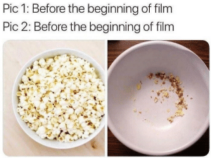 Film, Pic, and The: Pic 1: Before the beginning of film  Pic 2: Before the beginning of film
