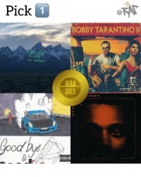 Friends, Memes, and Awesome: Pick  BOBBY TARANTINO II  its awesome  TM  ood Due These 4 projects just got certified gold recently 📀 which ones your favorite⁉️ Follow @bars for more ➡️ DM 5 FRIENDS