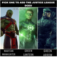Comment down below !! To* Green lantern by Bryan zap dc dccomics dceu dcu dcrebirth dcnation dcextendeduniverse batman superman manofsteel thedarkknight wonderwoman justiceleague cyborg aquaman martianmanhunter greenlantern theflash greenarrow suicidesquad thejoker harleyquinn comics injusticegodsamongus: PICK ONE TO ADD THE JUSTICE LEAGUE  DCEU  IGI DC NATION  GREEN  GREEN  MARTIAN  MANHUNTER  LANTERN  ARROW Comment down below !! To* Green lantern by Bryan zap dc dccomics dceu dcu dcrebirth dcnation dcextendeduniverse batman superman manofsteel thedarkknight wonderwoman justiceleague cyborg aquaman martianmanhunter greenlantern theflash greenarrow suicidesquad thejoker harleyquinn comics injusticegodsamongus