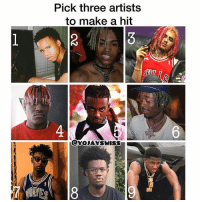 Friends, Memes, and 🤖: Pick three artists  to make a hit  3  4  CYOJAYSWISS Right now ? Just Tay K 47 ➡️ TAG 5 FRIENDS ➡️ TURN ON POST NOTIFICATIONS