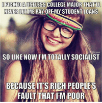 Two words, princess: PERSONAL RESPONSIBILITY.  -- Check out Our 2nd Amendment Apparel: http://goo.gl/YQERIk: PICKED A USELESS COLLEGE MAJOR THATLL  NEVER LET ME PAY OFF-MY STUDENT LOANS  USA.com  SO LIKE NOW IM TOTALLY SOCIALIST  BECAUSEIT'S RICH PEOPLES  FAULT THAT TM POO Two words, princess: PERSONAL RESPONSIBILITY.  -- Check out Our 2nd Amendment Apparel: http://goo.gl/YQERIk