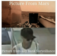 Enhance! via /r/funny https://ift.tt/2E6PQJs: Picture From Mars  Picture from any Bank Surveillance Enhance! via /r/funny https://ift.tt/2E6PQJs