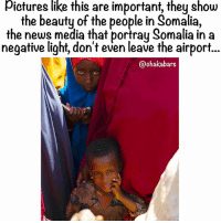 Memes, News, and Pictures: pictures like this are important, they show  the beauty of the people in  Somalia,  the news media that portray Somalia in a  negative light, don't even leave the airport  @chaka bars The beauty of the people is amazing. Many people think pirates when they think Somalia. This is because many who tell the world about Somalia, aren't Somali and don't have an interest in the Somali people being humanised. They don't want people to go to Somalia and trade honestly with the Somalia people. Honestly for the long term, Somalia doesn't need aid, it needs real trade. It was important that we went to connect with the people, because they deserve better than the way the media depicts them... The airport is full of news media, Politicians, NGOs and foreign governments who never leave the airport, but want to talk about the people there... chakabars 🇸🇴❤️