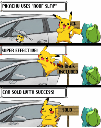 """Anime, Bulbasaur, and Pikachu: PIKACHU USES """"ROOF SLAP""""  UPER EFFECTIUE!  BACK  INCLUDED  CAR SOLD WITH SUCCESS  SOLD  upolárkun"""