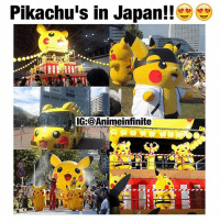 Anime, Love, and Memes: Pikachu's in Japan!!  IG@Animeinfinite Follow @animeinfinite if you love anime !🔥