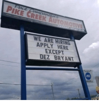 I'M DEAD! 💀💀💀💀 https://t.co/nz73hUtu1b: PIKE CREEK AUTOMOTNE  WE ARE HIRING  APPLY HERE  EXCEPT  DEZ BRY ANT  AS I'M DEAD! 💀💀💀💀 https://t.co/nz73hUtu1b
