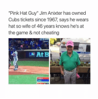 "Cheating, Memes, and Mlb: ""Pink Hat Guy"" Jim Anixter has owned  Cubs tickets since 1967, says he wears  hat so wife of 46 years knows he's at  the game & not cheating  FOX WOR  SERIES  ROUNDTHE CLOC  MLB.com  TOMLIN  S BAEZ Haha so cool"